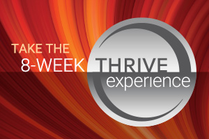 Take The 8-Week Thrive Experience